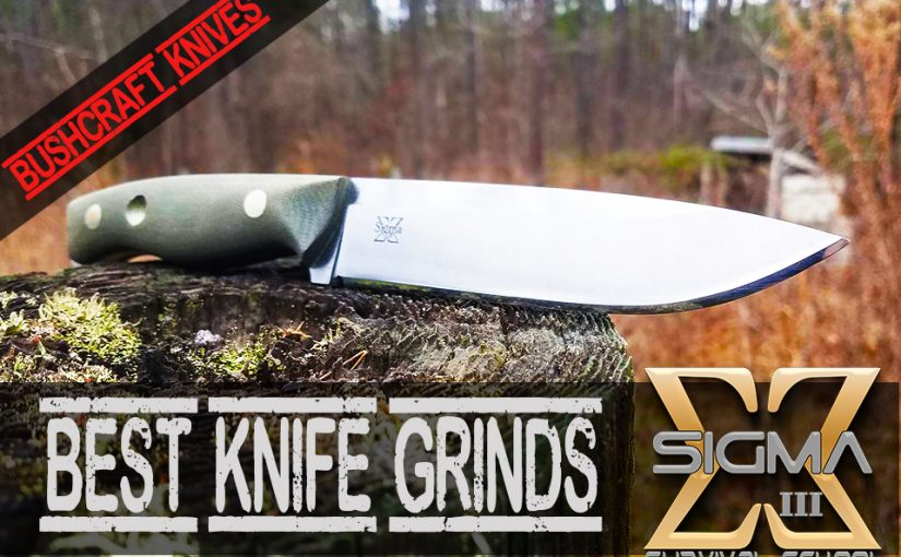 TOP 5 Knife Grinds Every Bushcrafter Needs to Know!