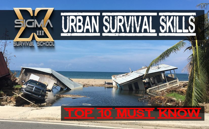TOP 10 Urban Survival Skills, SHTF Urban Disaster